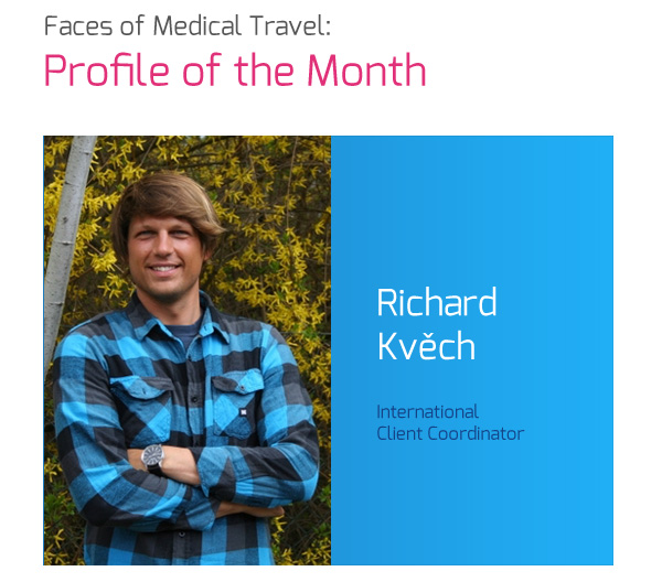 Faces Of Medical Travel - Profile of the Month: Richard Kvěch