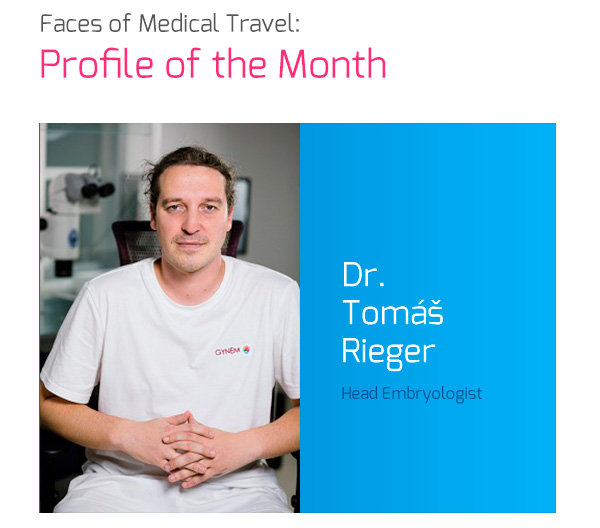 Faces Of Medical Travel - Profile of the Month: Dr. (RNDr.) Tomáš Rieger