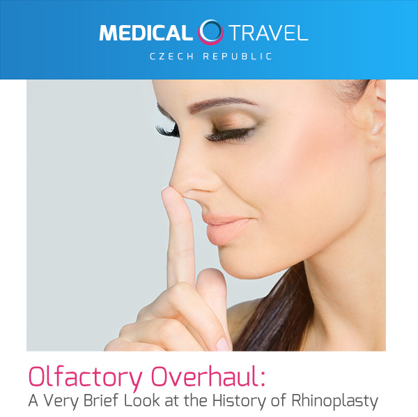 Olfactory Overhaul: A Very Brief Look at the History of Rhinoplasty