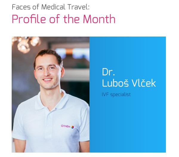 Faces of Medical Travel: Profile of the Month, Dr. Luboš Vlček, IVF Specialist