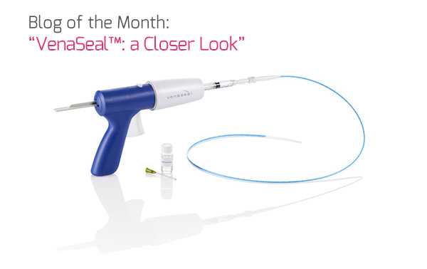 Blog of the Month: 'VenaSeal™: a Closer Look'