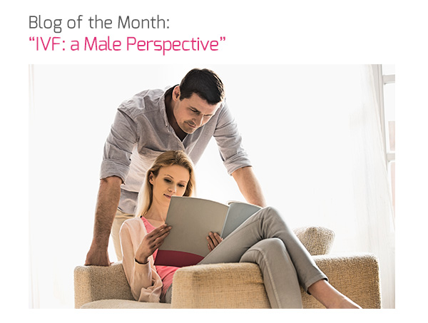Blog of the Month: 'IVF: a Male Perspective'