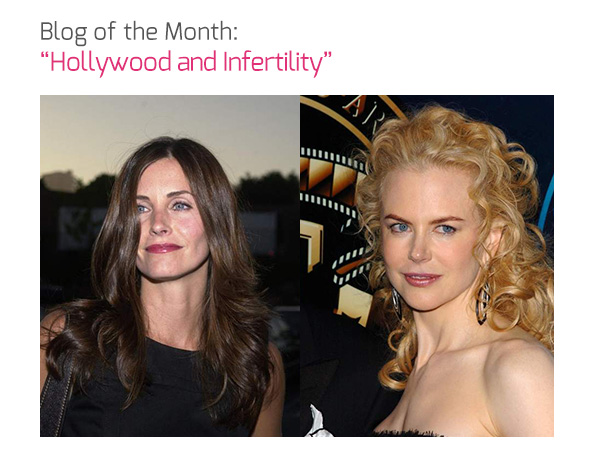 Blog of the Month: 'Hollywood and Infertility'